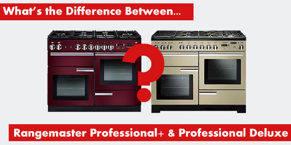 What S The Difference Between The Rangemaster Professional